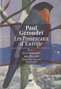 Les passereaux d'Europe. Volume 2, De la bouscarle aux bruants