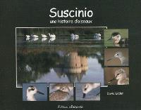 Suscinio, une histoire d'oiseaux.... Intrigues dans les marais : fable