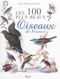 Les 100 plus beaux oiseaux de France