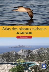 Atlas des oiseaux nicheurs de Marseille
