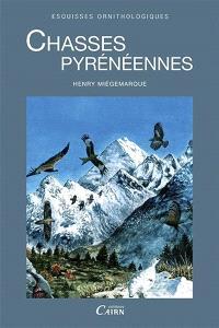 Chasses pyrénéennes : esquisses ornithologiques