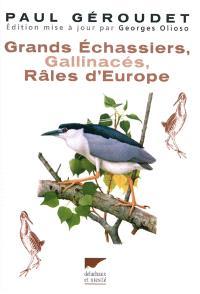 Grands échassiers, gallinacés, râles d'Europe