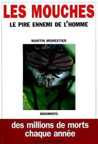 Les mouches : le pire ennemi de l'homme