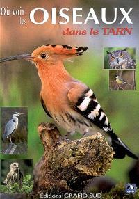 Où voir des oiseaux dans le Tarn