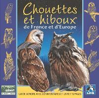 Chouettes et hiboux de France et d'Europe