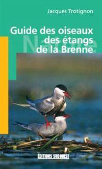 Guide des oiseaux des étangs de la Brenne