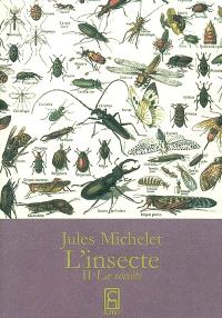 L'insecte. Volume 2, La société