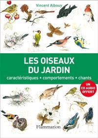 Les oiseaux du jardin : caractéristiques, comportement, chants
