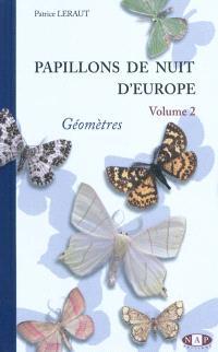 Papillons de nuit d'Europe. Volume 2, Géomètres