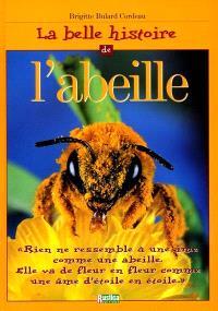 La belle histoire de l'abeille