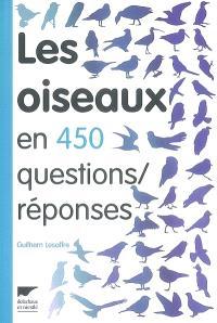 Les oiseaux en 450 questions-réponses