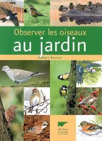 Observer les oiseaux au jardin
