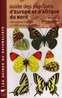 Guide des papillons d'Europe et d'Afrique du Nord : 440 espèces illustrées en 2.000 dessins en couleurs