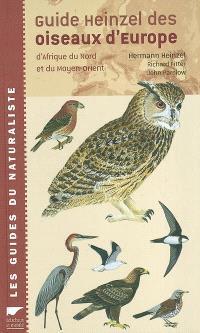 Guide Heinzel des oiseaux d'Europe, d'Afrique du Nord et du Moyen-Orient