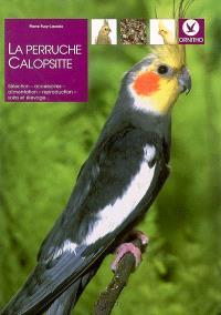 La perruche callopsitte