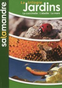 La trilogie jardins : la coccinelle, l'abeille, la mare