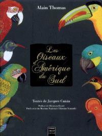Les oiseaux d'Amérique du Sud