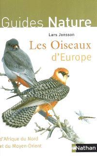 Les oiseaux d'Europe, d'Afrique du Nord et du Moyen-Orient