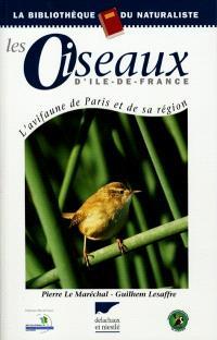 Les oiseaux d'Ile-de-France : l'avifaune de Paris et de sa région