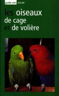 Les oiseaux de cage et de volière