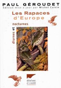 Les rapaces d'Europe : diurnes et nocturnes