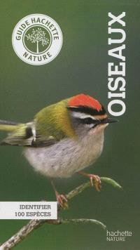 Oiseaux : identifier 100 espèces