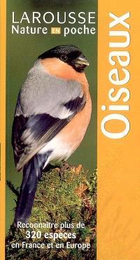 Oiseaux : reconnaître plus de 320 espèces en France et en Europe