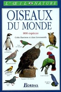 Oiseaux du monde : 800 espèces