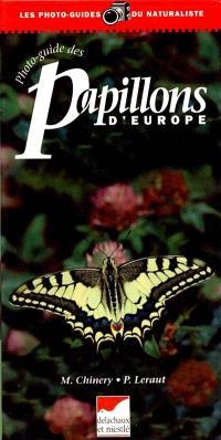 Photo-guide des papillons d'Europe : le nouveau guide de terrain