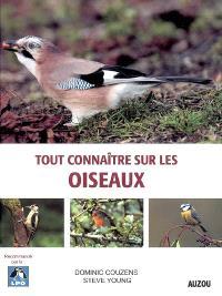 Tout connaître sur les oiseaux
