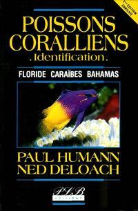 Poissons coralliens, identification : Floride, Caraïbes, Bahamas