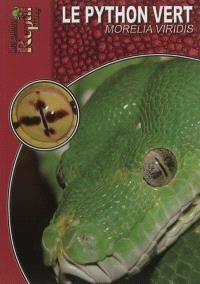Le python vert arboricole : Morelia viridis