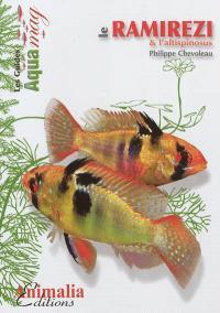 Le ramirezi & l'altispinosus