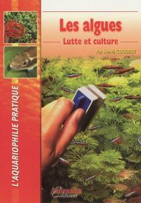 Les algues : lutte et culture