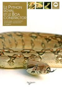 Le python royal et le boa constrictor