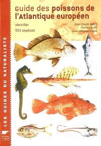 Guide des poissons de l'Atlantique européen : identifier 955 espèces