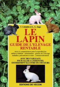 Le lapin : guide de l'élevage rentable