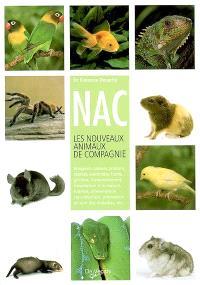 NAC : les nouveaux animaux de compagnie