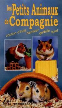 Petits animaux de compagnie : cochon d'Inde, hamster, gerbille, furet