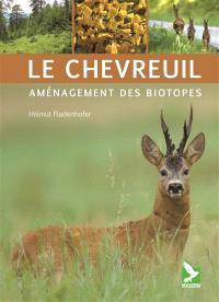 Le chevreuil : aménagement des biotopes