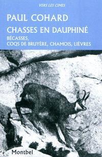 Chasses en Dauphiné : bécasses, coqs de bruyère, chamois, lièvres