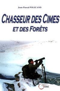 Chasseur des cimes et des forêts