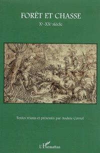 Forêt et chasse : Xe-XXe siècle