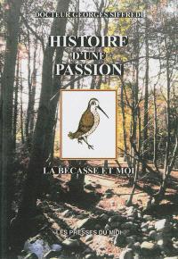 Histoire d'une passion : la bécasse et moi