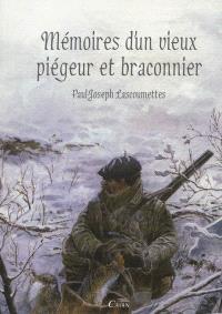 Mémoires d'un vieux piégeur et braconnier