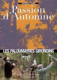 Passion d'automne : les paloumayres girondins