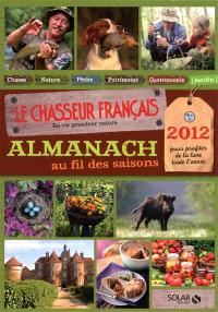 Almanach au fil des saisons, 2012 : pour profiter de la lune toute l'année