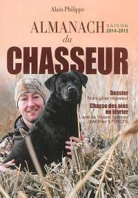 Almanach du chasseur : saison 2014-2015