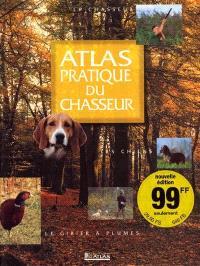 Atlas pratique du chasseur