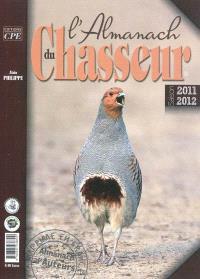 L'almanach du chasseur : saison 2011-2012